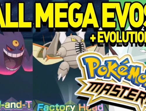 All MEGA EVOLUTIONS and EVOLUTIONS in Pokemon Masters!