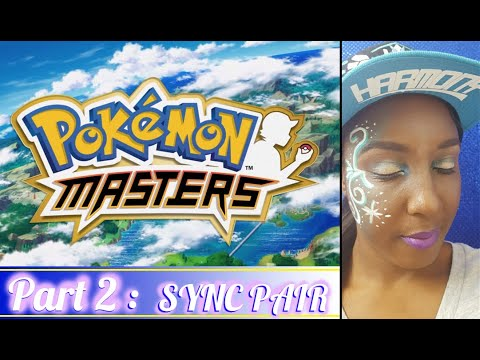Pokemon Masters Part 2: Sync Pairs