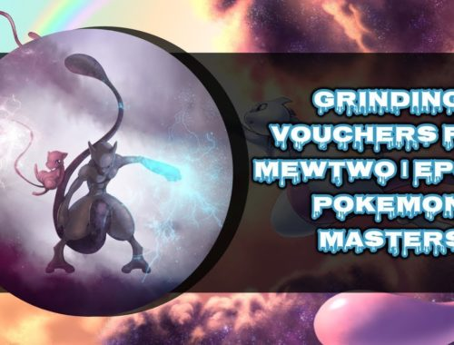 GRINDING VOUCHERS FOR MEWTWO | EPS 15 | POKEMON MASTERS 🎮🎮🎮